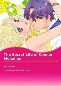 Cover: THE SECRET LIFE OF CONNOR MONAHAN (Harlequin comics) Kindle Edition by Elizabeth Bevarly (Author), Kei Kusunoki
